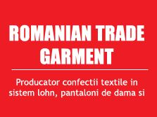 ROMANIAN TRADE GARMENTS S.A.